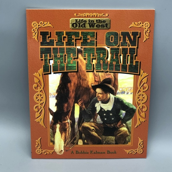 Other - 3/$20 Hardcover Life On The Trail By Bobbie Kalman